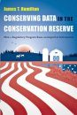 Conserving Data in the Conservation Reserve