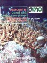 Field Guide to Corals and Coral Associates of Andaman and Nicobar Islands