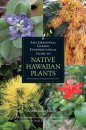Amy Greenwell Garden Ethnobotanical Guide to Native Hawaiian Plants and Polynesian-Introduced Plants