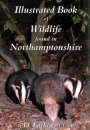 Illustrated Book of Wildlife found in Northamptonshire