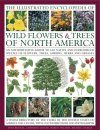 The Illustrated Encyclopedia of Wild Flowers and Trees of North America