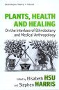 Plants, Health and Healing