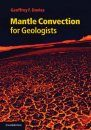 Mantle Convection for Geologists