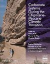 Carbonate Systems During the Olicocene-Miocene Climatic Transition