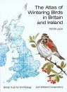 The Atlas of Wintering Birds in Britain and Ireland
