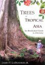 Trees of Tropical Asia