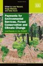 Payments for Environmental Services, Forest Conservation and Climate Change