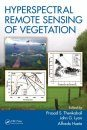 Hyperspectral Remote Sensing of Vegetation (4-Volume Set)