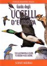 Guida Degli Uccelli d'Europa [Peterson Field Guide to the Birds of Britain and Europe]