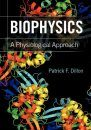Biophysics: A Physiological Approach