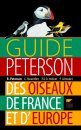 Guide Peterson des Oiseaux de France et d'Europe [Peterson Field Guide to the Birds of Britain and Europe]