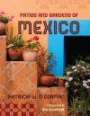 Patios and Gardens of Mexico