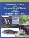Biodiversity, Ecology and Streams of North East India