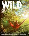 Wild Guide - Devon, Cornwall and South West