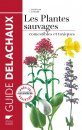 Guide des Plantes Sauvages Comestibles et Toxiques [Guide to Edible and Toxic Wild Plants]