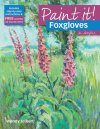 Foxgloves in Acrylics