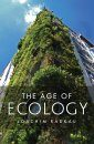 The Age of Ecology