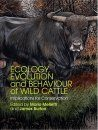 Ecology, Evolution and Behaviour of Wild Cattle