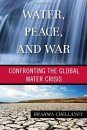 Water, Peace, and War