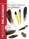 Reconnaître Facilement Les Plumes [Easily Recognizing Feathers]