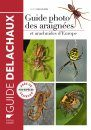 Guide Photo des Araignées et Autres Arachnides d'Europe [Photographic Guide to Spiders and Other Arachnids in Europe]
