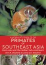 A Naturalist's Guide to the Primates of Southeast Asia, East Asia and the Indian Subcontinent
