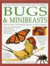 The Illustrated Wildlife Encyclopedia Bugs & Minibeasts