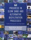 Progress in Slow Sand and Alternative Biofiltration Processes