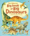 The Usborne Big Book of Dinosaurs