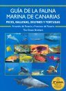 Guía de la Fauna Marina de Canarias: Peces, Ballenas, Delfines y Tortugas [Guide to the Marine Fauna of the Canary Islands: Fish, Whales, Dolphins and Turtles]