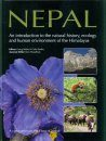 Nepal – An Introduction to the Natural History, Ecology, and Human Environment of the Himalayas