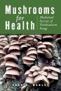 Mushrooms for Health