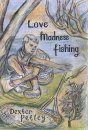 Love, Madness, Fishing