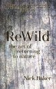 ReWild: The Art of Returning to Nature
