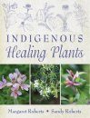 Indigenous Healing Plants [of South Africa]