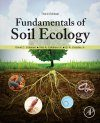 Fundamentals of Soil Ecology