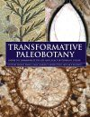 Transformative Paleobotany