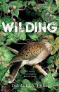 Wilding: The Return of Nature to an English Farm