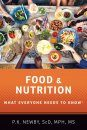 Food and Nutrition: What Everyone Needs to Know