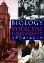 Biology At Syracuse University 1872-2010