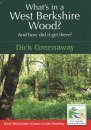 What's in a West Berkshire Wood?