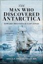 The Man Who Discovered Antarctica