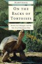 On the Backs of Tortoises
