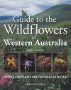 Guide to the Wildflowers of Western Australia