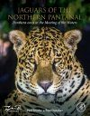 Jaguars of the Northern Pantanal