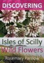 Discovering Isles of Scilly Wild Flowers