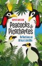 Peacocks & Picathartes