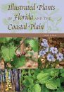 Illustrated Plants of Florida and the Coastal Plain
