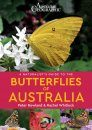 A Naturalist's Guide to the Butterflies of Australia