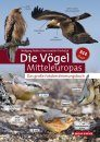 Die Vögel Mitteleuropas: Das Große Foto-Bestimmungsbuch [The Birds of Central Europe: The Big Photo Identification Guide]
